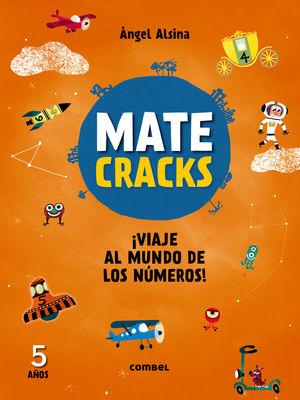 MATECRACKS ¡VIAJE AL MUNDO DE LOS NÚMEROS! 5 AÑOS