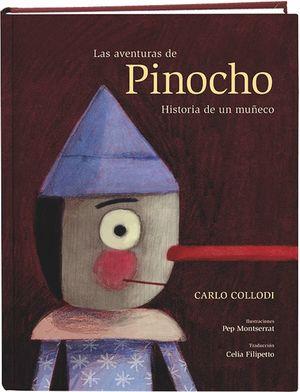 LAS AVENTURAS DE PINOCHO HISTORIA DE UN MUÑECO