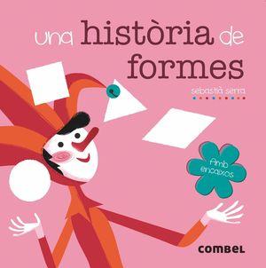 UNA HISTORIA DE FORMES