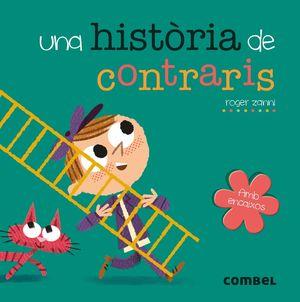 UNA HISTORIA DE CONTRARIS