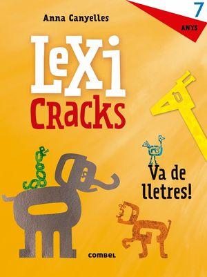 LEXICRACKS. VA DE LLETRES! 7 ANYS