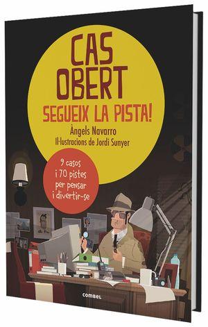 CAS OBERT, SEGUEIX LA PISTA