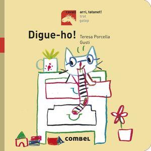 DIGUE-HO!