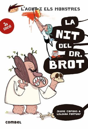 LA NIT DEL DOCTOR BROT. AGUS I MONSTRES