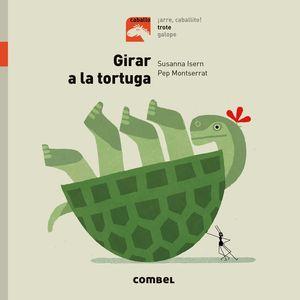 GIRAR LA TORTUGA