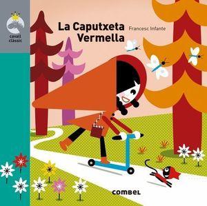 LA CAPUTXETA VERMELLA