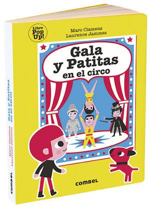 GALA Y PATITAS EN EL CIRCO