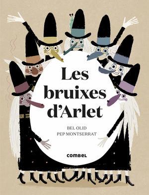 EL CONTE CONTAT DE LES BRUIXES D'ARLET I UN OU MISTERIÓS QUE ES TROBAREN AL BOSC