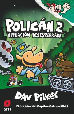 POLICAN 2 SITUACION DESESPERADA