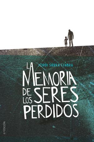 GA.357 LA MEMORIA DE LOS SERES PERDIDOS