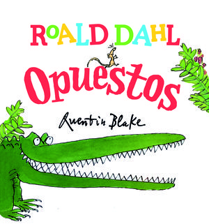 978-84-17353-04-9ROAD DAHL: OPUESTOS