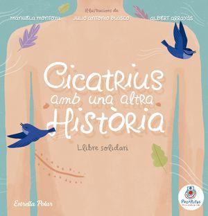 CICATRIUS AMB UNA ALTRA HISTÒRIA