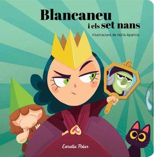 LA BLANCANEU I ELS SET NANS
