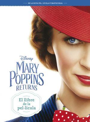 MARY POPPINS RETURNS. EL LLIBRE DE LA PEL·LÍCULA
