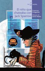 EL NIÑO QUE CHATEÓ CON JACK SPARROW