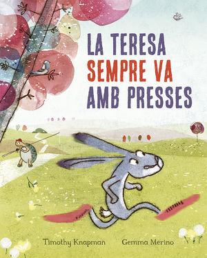 LA TERESA SEMPRE VA AMB PRESSES