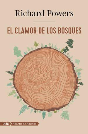 EL CLAMOR DE LOS BOSQUES (ADN)