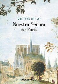 NUESTRA SEÑORA DE PARÍS [EDICIÓN ILUSTRADA]