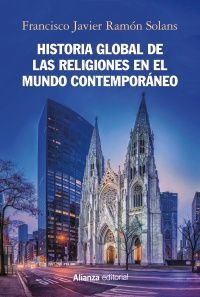 HISTORIA GLOBAL DE LAS RELIGIONES EN EL MUNDO CONTEMPORÁNEO