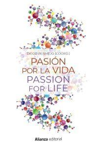 PASIÓN POR LA VIDA / PASSION FOR LIFE