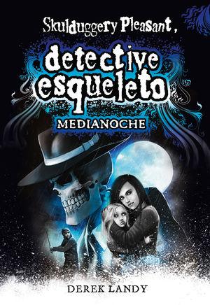 DESQ 11. DETECTIVE ESQUELETO: MEDIANOCHE