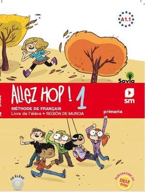 ALLEZ HOP! 1: LIVRE DE L''ÉLÈVE. 5  PRIMARIA. SAVIA.
