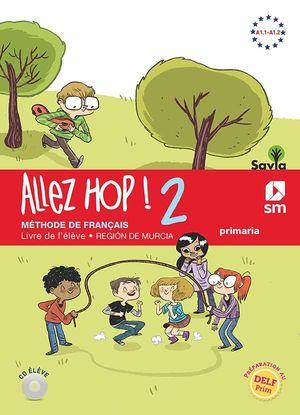 ALLEZ HOP! 2: LIVRE DE L''ÉLÈVE. 6 PRIMARIA. SAVIA