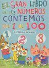 EL GRAN LIBRO DE LOS NUMEROS, CONTEMOS DEL 1 AL 100