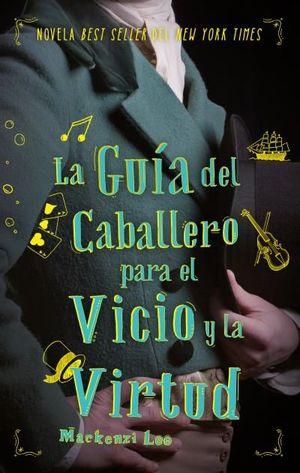 LA GUÍA DEL CABALLERO PARA EL VICIO Y LA VIRTUD