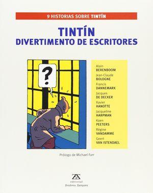TINTÍN. DIVERTIMENTO DE ESCRITORES