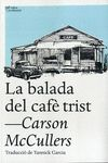 BALADA DEL CAFÈ TRIST, LA