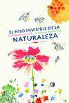 EL HILO INVISIBLE DE LA NATURALEZA