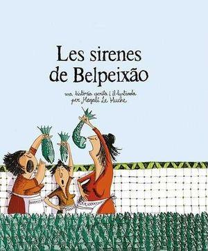 LES SIRENES DE BELPEIXÃO (2A ED.)