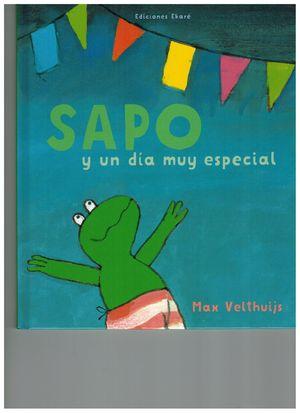 SAPO Y UN DÍA MUY ESPECIAL