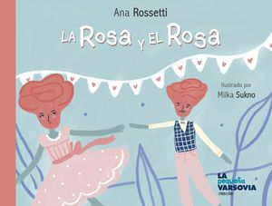 ROSA Y EL ROSA,LA