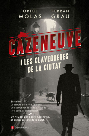 CAZENEUVE I LES CLAVEGUERES DE LA CIUTAT