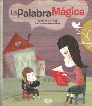 LA PALABRA MÁGICA