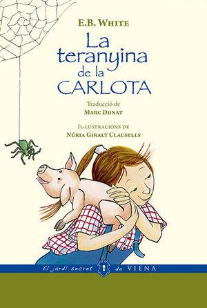LA TERANYINA DE LA CARLOTA (VERSIÓ RÚSTICA)