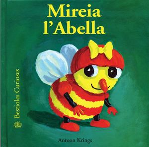 BESTIOLES CURIOSES. MIREIA L'ABELLA