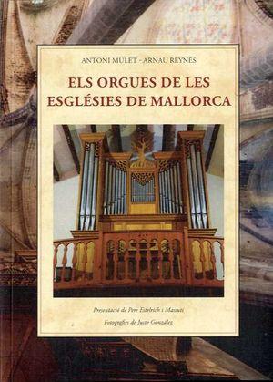 ORGUES DE LES ESGLÉSIES DE MALLORCA, ELS