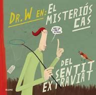 DOCTOR W. MISTERIÓS CAS DEL SENTIT EXTRAVIAT