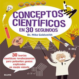 CONCEPTOS CIENTÍFICOS EN 30 SEGUNDOS