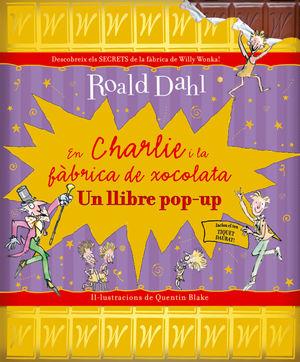 EN CHARLIE I LA FABRICA DE XOCOLATA (POP-UP)