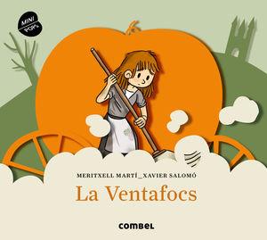 LA VENTAFOCS (MINIPOPS)