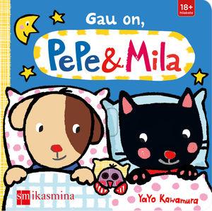 E-GAU ON,PEPE&MILA
