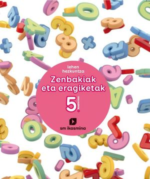 E-EP.KOAD.ZENBAKIAK ETA ERAGIKETAK 5 19