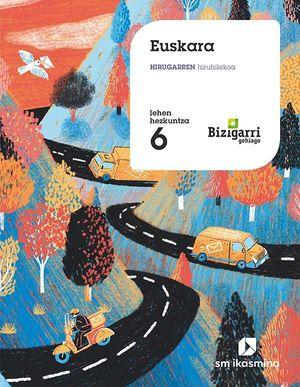 EUSKARA.HIRUGARREN HIRUHILEKOA.LEHEN HEZKUNTZA  6. BIZIGARRI GEHIAGO