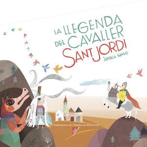 LA LLEGENDA DEL CAVALLER SANT JORDI