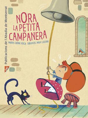 NORA, LA PETITA CAMPANERA