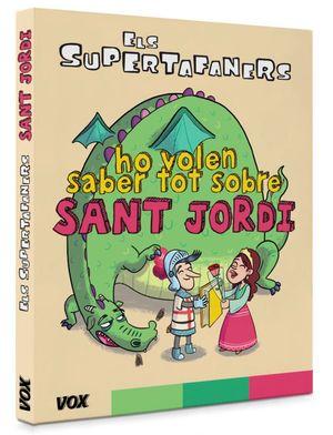 ELS SUPERTAFANERS HO VOLEN SABER TOT DE SANT JORDI